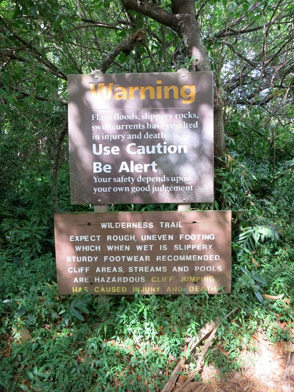 Warning sign at Pipiwai Trail on Maui